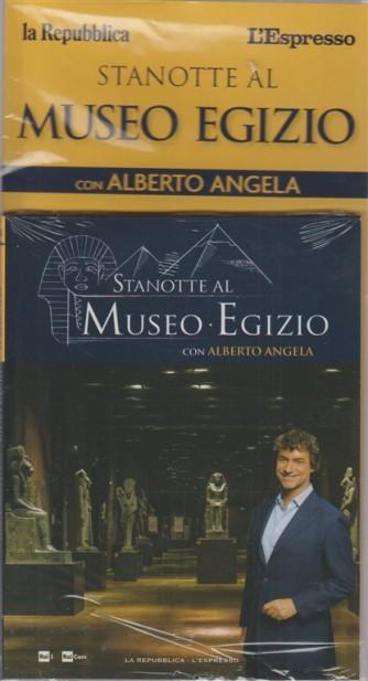 Stanotte al Museo Egizio con Alberto Angela - n. 4 - setimanale - 15 ottobre 2018 -