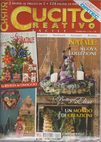 Cucito Creativo -  facile - n. 122 - ottobre 2018 - 124 pagine - 2 riviste