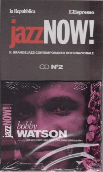 Jazz now! Bobby Watson - cd n. 2 - 23 ottobre 2018 - settimanale -