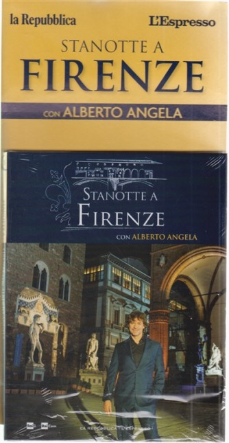 Stanotte a Firenze con Alberto Angela - n. 5 - 22 ottobre 2018 - settimanale