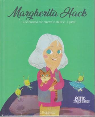 Donne straordinarie -   Margherita Hack - n. 5 - 23/10/2018 - settimanale - esce il martedì