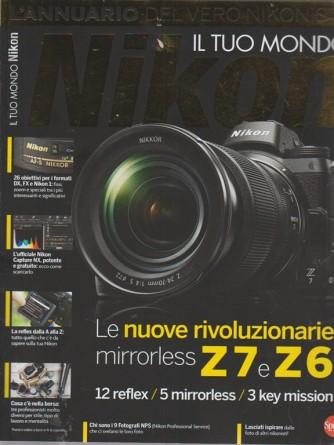 Il tuo mondo Nikon - n. 10 - bimestrale - ottobre - novembre 2018 -