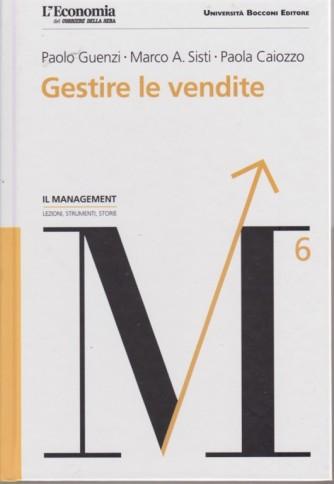 Il Management vo.l6 - Gestire le Vendite - Università Bocconi editore