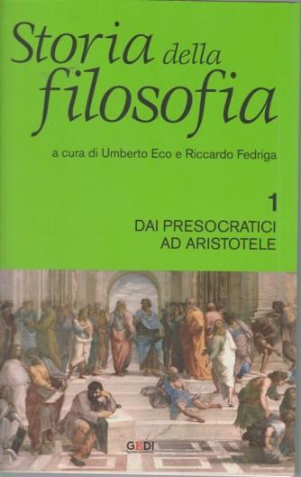 Storia Della Filosofia - Dai presocratici ad Aristotele - n. 1 - del 8/10/2018 - settimanale