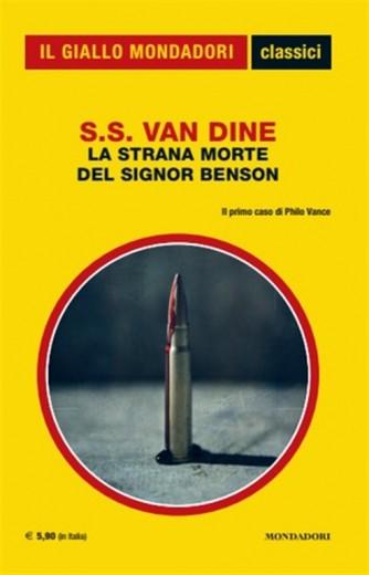 La strana morte del signor Benson di S.S. Van Dine - Il primo caso di Philo Vance