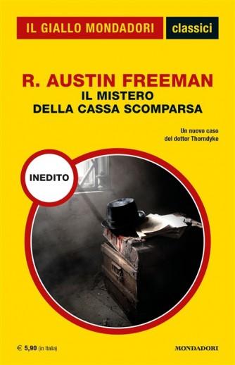 Il mistero della cassa scomparsa di R. Austin Freeman - Un nuovo caso del dottor Thorndyke