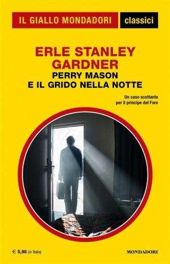 Perry Mason e il grido nella notte di Erle Stanley Gardner