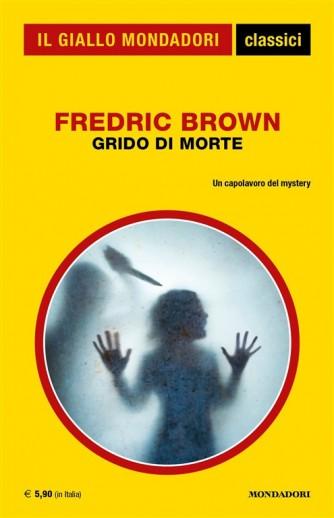 Grido di morte di Fredric Brown - Un capolavoro di mystery