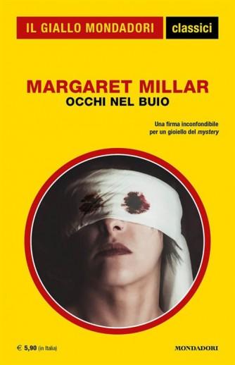 Occhi nel buio di Margaret Millar - Una firma incredibile per un gioiello del mystery