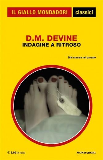Indagine a ritroso di D.M. Devine - Mai scavare nel passato