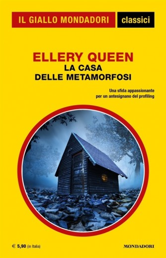 La casa delle metamorfosi di Ellery Queen - Una sfida appassionante per un antesignano del profiling