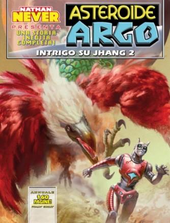 Asteroide Argo n.6 - Intrigo su Jhang 2 - Annuale by Nathan Never