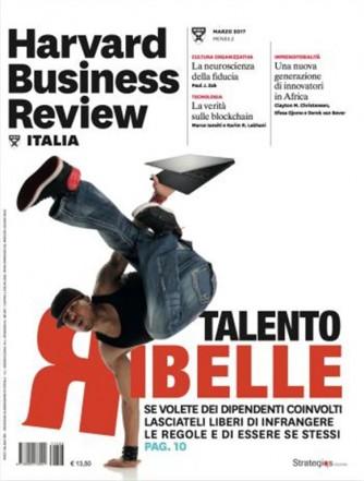 Harvard Business Review Italia mensile n.3 Marzo 2017