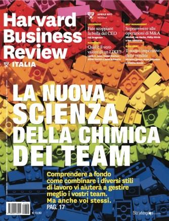 Harvard Business Review Italia mensile n.4 Aprile 2017