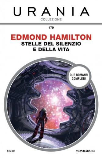 Urania Collezione 179: Stelle del silenzio e della vita di EDMOND HAMILTON