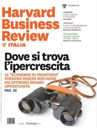 Harward Business Review Italia mensile n.12 dicembre 2016