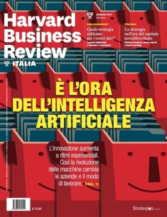 Harward Business Review Italia mensile n.6 Giugno 2017