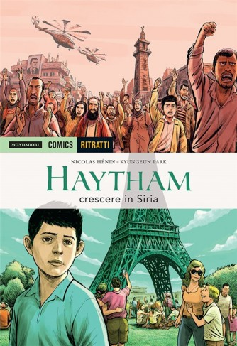 Haytham, crescere in Siria di Nicolas Hènin, Kyungeun Park by Mondadori Comics