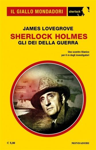 Il Giallo Mondadori Sherlock 32: Sherlock Holmes; Gli dei della guerra