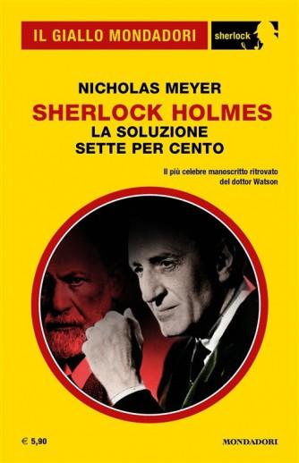 Il Giallo Mondadori Sherlock 33: Scherlock Holmes; La soluzione sette per cento