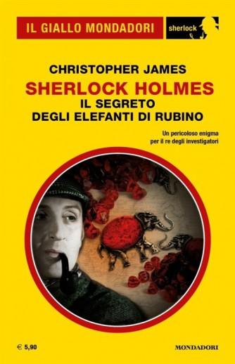 Il Giallo Mondadori Sherlock 37: Sherlock Holmes; il segreto degli elefanti di rubino