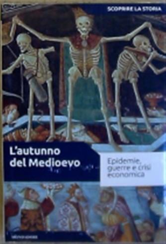 Scoprire la Storia vol. 16 - L'autunno del Medioevo - Mondadori