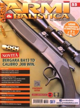"""Armi E Balistica - mensile n. 55 Luglio 2016 """"Bergara BA13 TD Calibro .308WIN."""""""