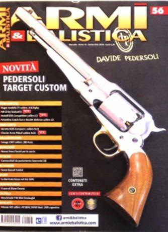 "Armi E Balistica - mensile n. 56 Agosto 2016 ""Pedersoli Target Custom"""