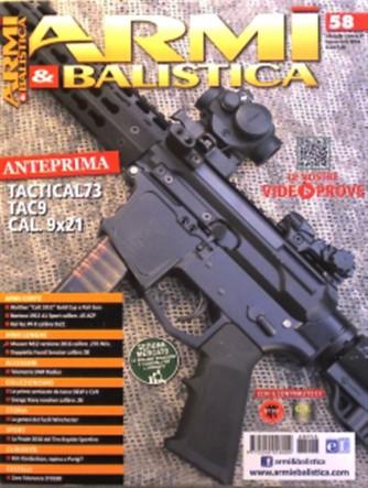 """Armi E Balistica - mensile n. 58 Ottobre 2016 """"Tactical73 TAC9 Calibro 9x21"""""""