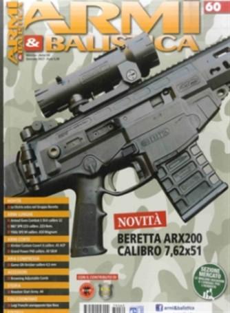 "Armi E Balistica - mensile n. 60 Gennaio 2017 ""Beretta ARX200 Calibro 7,62x51"""