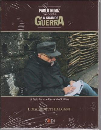 Paolo Rumiz racconta La grande guerra - Il 1° dvd - Maledetti Balcani! settimanale - 7/11/2018