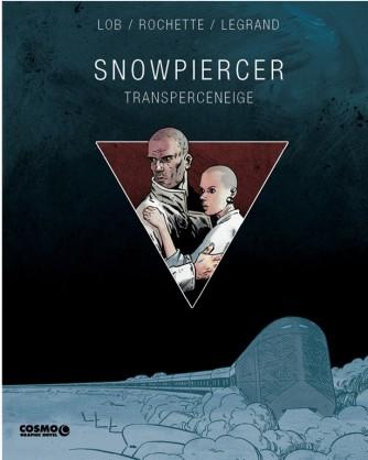 Cosmo Graphic Novel n° 1 - Snowpiercer - Transperceneige