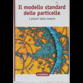 Cosmologia 2 vol. 13 - Il modello standard delle particelle - RBA Edizioni