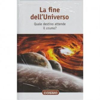 Cosmologia 2 vol. 15 - La fine dell'universo - RBA Edizioni
