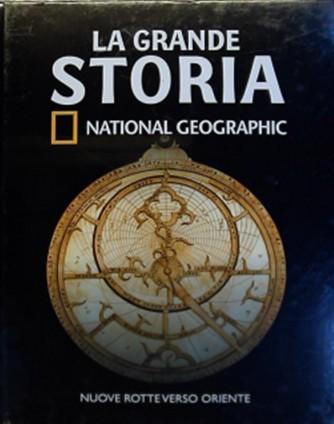 La Grande Storia vol. 20 - Nuove rotte verso oriente - by National Geographic