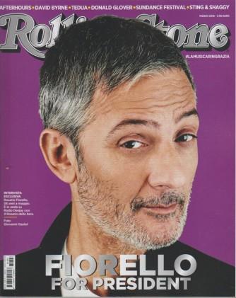Rolling Stone - mensile n. 3 Marzo 2018 Fiorello for President