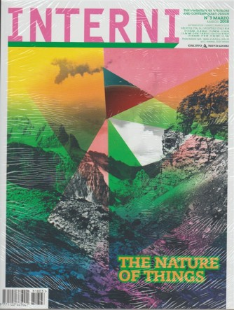 Interni - mensile n. 3(679)  marzo 2018 The nature of Things - english text