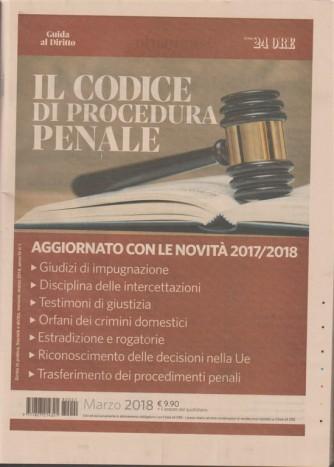 il Codice di Procedura penale - marzo 2018 - guida al diritto by il Sole 24 Ore