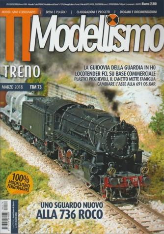 Tutto Treno Modellismo ferroviario -  mensile n. 174 (TTM 73) Marzo 2018