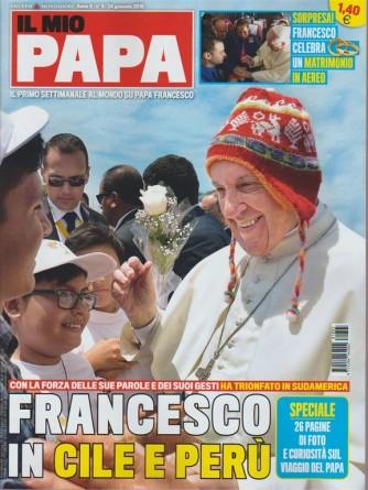 Il mio Papa - settimanale n. 5 - 24 Gennaio 2018 Frncesco in Cile e Perù