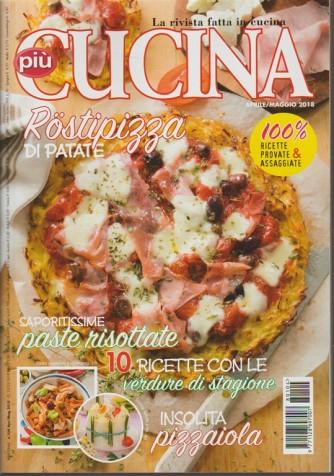 Più Cucina - bimestale n. 104 - Aprile 2018 la rivista fatta in cucina