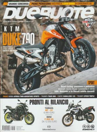Dueruote - mensile n. 156 Aprile 2018 KTM duke 790 Adrenalina a due cilindri