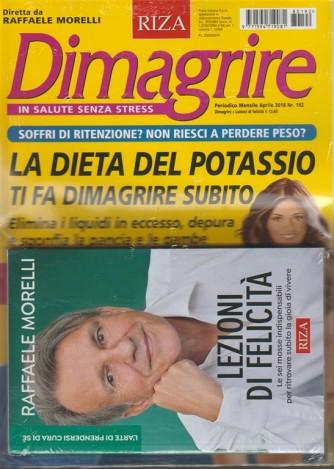RIZA Dimagrire - mensile n. 192 Aprile 2018 + libro: Lezioni di felicità