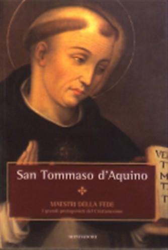 Mastri della Fede n° 18 - San Tommaso D'Acquino - Mondadori