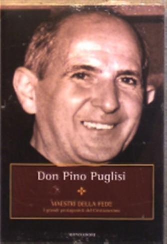 Maestri della Fede n° 21 - Don Pino Puglisi - Mondadori