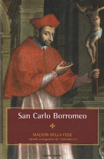 Maestri della Fede n° 25 - San Carlo Borromeo - Mondadori