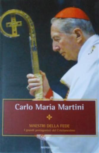 Maestri della Fede n° 26 - Carlo Maria Martini - Mondadori