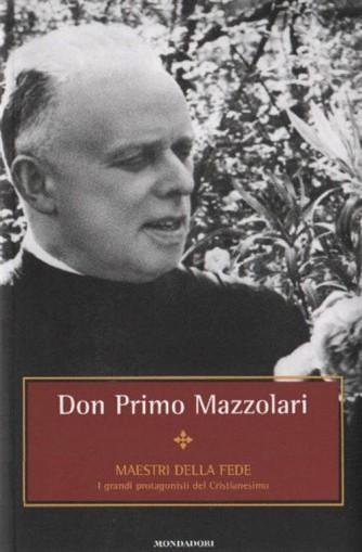 Maestri della Fede n° 27 - Don Primo Mazzolari - Mondadori