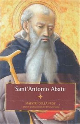 Maestri della Fede n° 29 - Sant'Antonio Abate - Mondadori