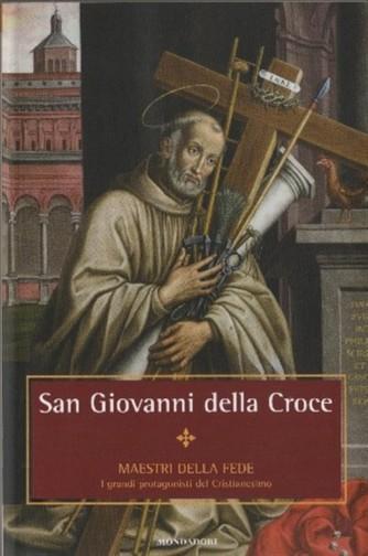 Maestri della Fede n° 32 - San Giovanni della Croce - Mondadori